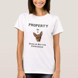 Camiseta Propriedade de uma chihuahua podre estragada