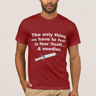 Camiseta Provérbio engraçado sobre o medo e as agulhas