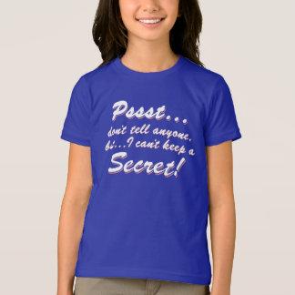 Camiseta Pssst… eu não posso manter um SECRETO (branco)