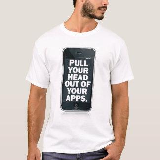 Camiseta Puxe sua cabeça fora de seu apps.