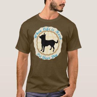 Camiseta Quando a vida for dura (a chihuahua)