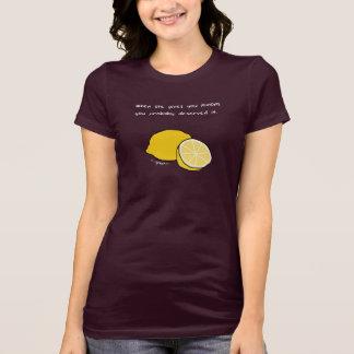 Camiseta Quando a vida lhe der o t-shirt dos limões