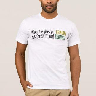 Camiseta Quando a vida o dá os limões pedem o sal e o
