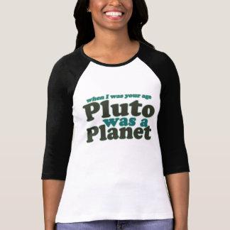 Camiseta Quando eu era sua idade Pluto era um planeta