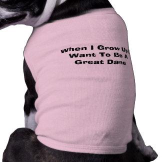 Camiseta Quando eu me cresço acima queira ser um cão de gre