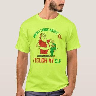 Camiseta Quando eu me penso sobre você toque em meu duende