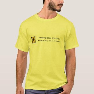Camiseta quando--ir-obter-resistente--resistente-obter-ir