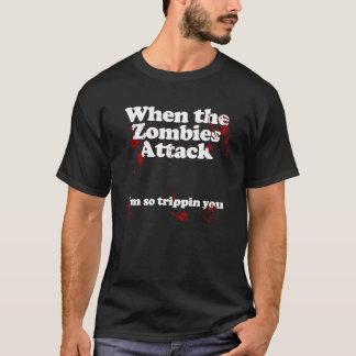 Camiseta Quando os zombis atacarem… Im que tropeçam assim o