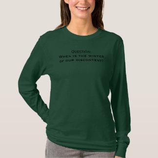 Camiseta Quando se realiza o inverno de nosso