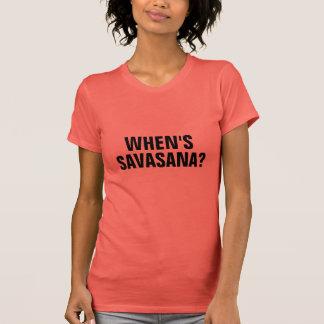Camiseta QUANDO SE REALIZA SAVASANA? T-shirt