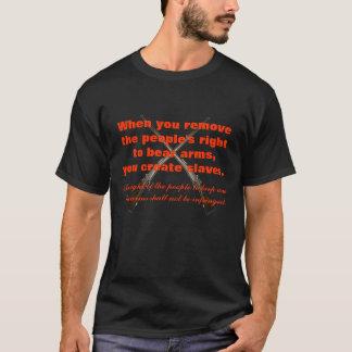 Camiseta Quando você remover o pessoa direito para carregar
