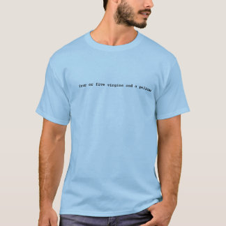 Camiseta quatro ou cinco virgens e um pelicano