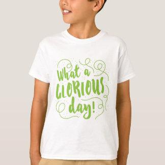 Camiseta que dia glorioso