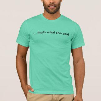 Camiseta … que é o que disse