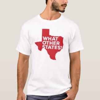 Camiseta Que outros estados? T-shirt do humor de Texas