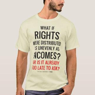 Camiseta Que se os direitos foram distribuídos tão