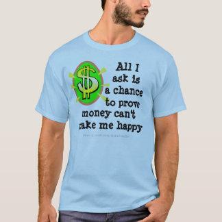 Camiseta Queira o dinheiro