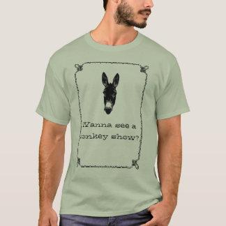 Camiseta Queira ver um asno mostrar?