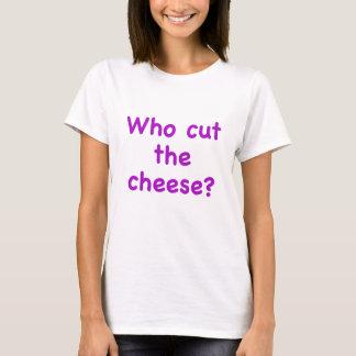 Camiseta Quem cortou o queijo
