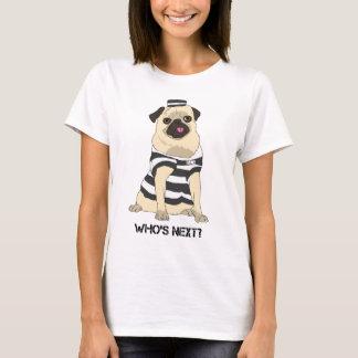 Camiseta Quem é seguinte? Opor BSL!