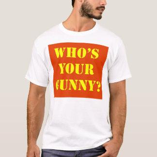 Camiseta Quem é seu Gunny? T-shirt