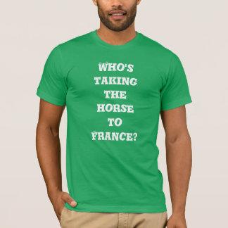 Camiseta Quem está tomando o cavalo a France? T-shirt
