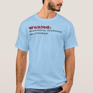 Camiseta Querido: , OvernightRelationship. significativo
