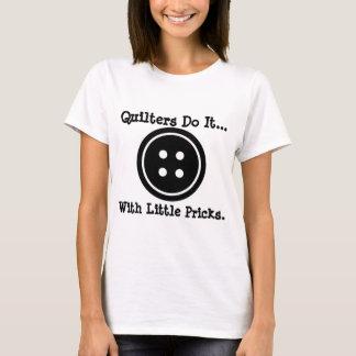 Camiseta Quilters fá-lo… com poucos pricks.