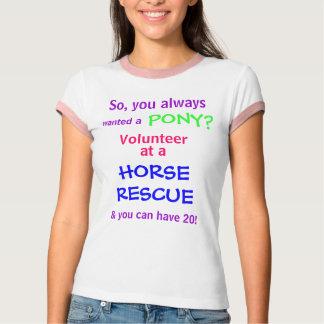 Camiseta quis a, PÔNEI? , Assim, você sempre, voluntário,