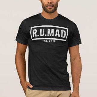 Camiseta R.U.MAD - T-shirt do oficial RUMAD [É VOCÊ LOUCO]