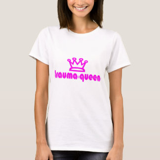 Camiseta Rainha do traumatismo