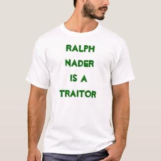 Camiseta Ralph Nader é um traidor