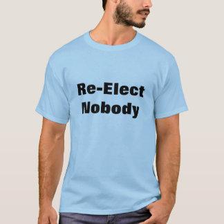 Camiseta Re-Elect ninguém