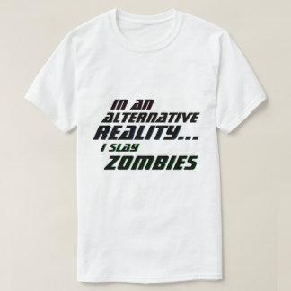 Camiseta Realidade alternativa eu massacro o RPG dos zombis