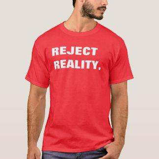Camiseta realidade da rejeição