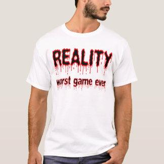 Camiseta Realidade - o jogo o mais mau nunca