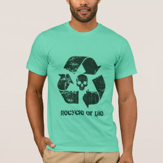 Camiseta Recicl ou morra!