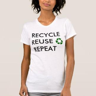 Camiseta Reciclar, reusar, repetição!
