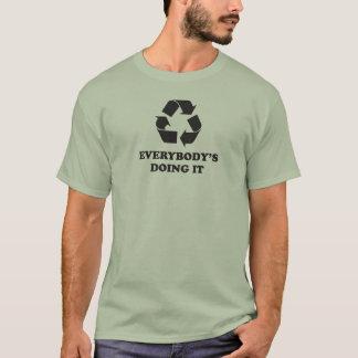 Camiseta Reciclar. Todos que faz o