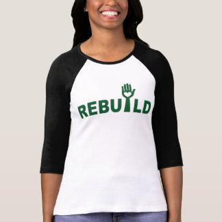 Camiseta Reconstrua o perdido com amor