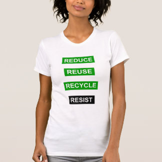 Camiseta Reduza reusar do reciclar resistem o t-shirt