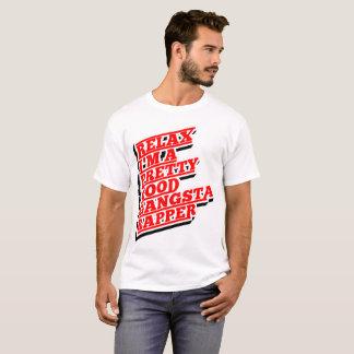 Camiseta Relaxe-me são um relativamente bom rapper de