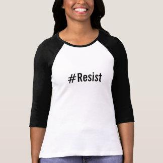 Camiseta #Resist, texto preto corajoso no branco