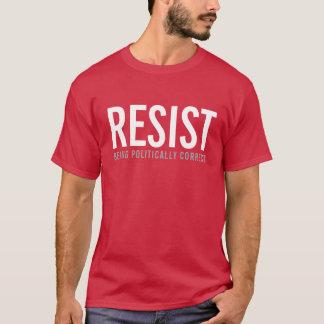 Camiseta Resista estar polìtica correto