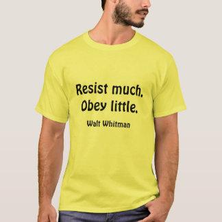 Camiseta Resista muito. Obedeça pouco