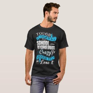 Camiseta Resistente para ser psicólogo da escola louco para