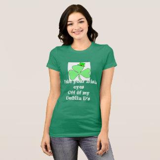 Camiseta Retire seus olhos irlandeses de meus d de Dublin