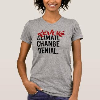 Camiseta REVOGUE a RECUSA das ALTERAÇÕES CLIMÁTICAS - - a