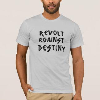 Camiseta Revolta contra o destino