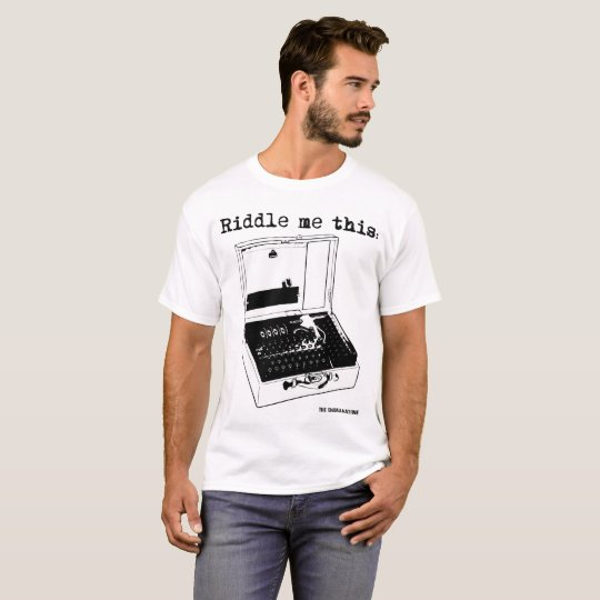 Camiseta Riddle me this Enigma Machine